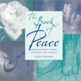 The Book of Peace: Meditations from Around the World