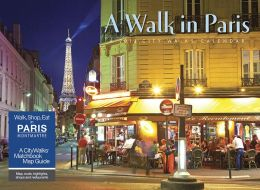 2014 A Walk in Paris Wall Calendar