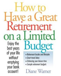 How to Have a Great Retirement on a Limited Budget