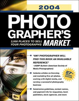 Photographer's Market: 2004