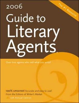 2006 Guide To Literary Agents