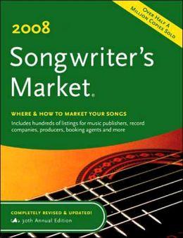 2008 Songwriter's Market
