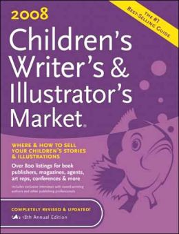 2008 Children's Writer's & Illustrator's Market