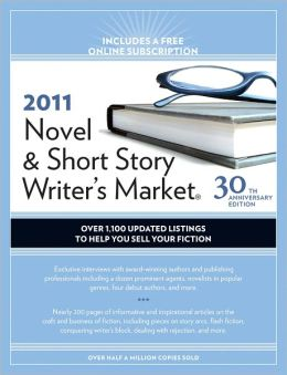 2011 Novel And Short Story Writer's Market