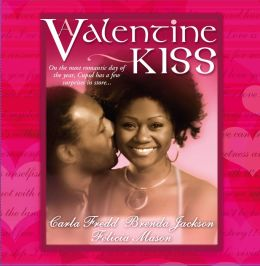 A Valentine Kiss: Cupids Bow / Made in Heaven / Matchmaker