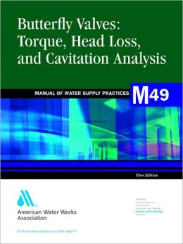 Butterfly Valves: Torque, Head Loss and Cavitation Analysis