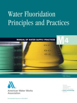 Water Fluoridation Principles and Practices