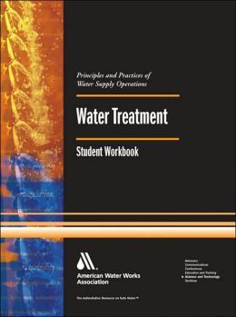 Water Treatment, Student Workbook