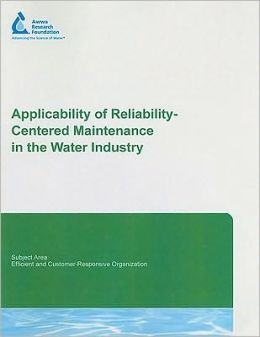 Applicability of Reliability-Centered Maintenance in the Water Industry