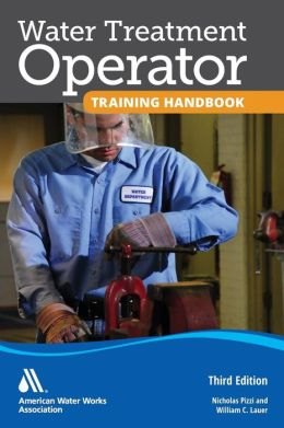 Water Treatment Operator Training Handbook, 3e