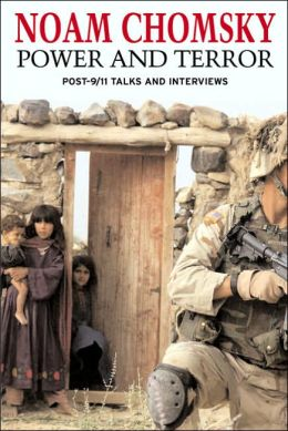 Power and Terror: Post 9-11 Talks and Interviews