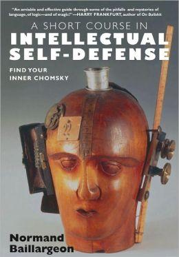 Short Course in Intellectual Self-Defense
