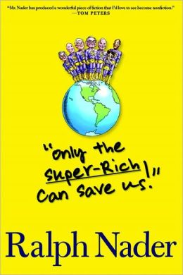 Only the Superrich Can Save Us