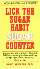 The Lick the Sugar Habit Sugar Counter: Discover the Hidden Sugar in Your Food