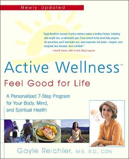 Active Wellness: Feel Good For Life