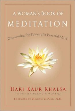 A Woman's Book of Meditation: Discovering the Power of a Peaceful Mind