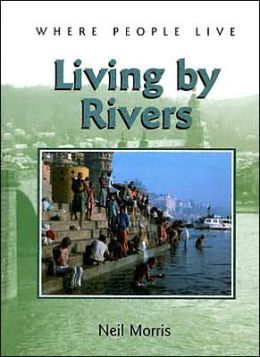 Living by Rivers
