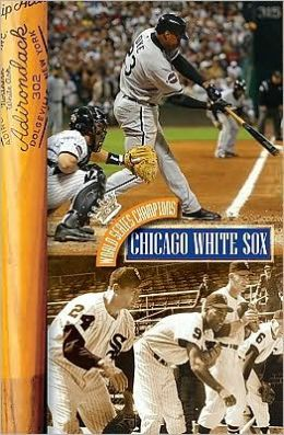 Chicago White Sox (Library Edition)