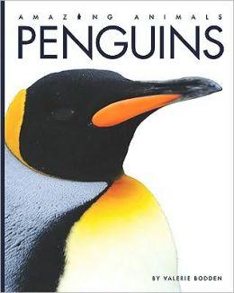 Penguins (Amazing Animals Series)
