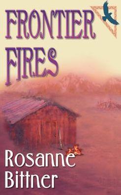 Frontier Fires (Blue Hawk Series #2)