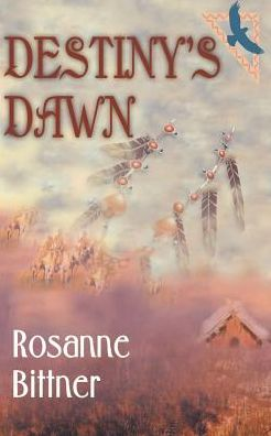 Destiny's Dawn (Blue Hawk Series #3)