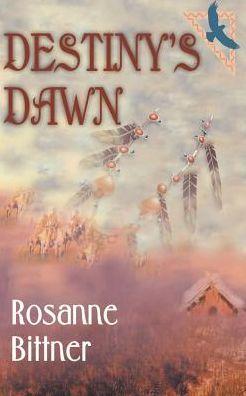 Destiny's Dawn (Blue Hawk Series #3)
