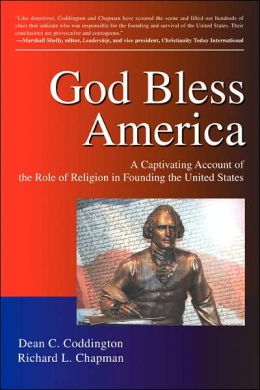 God Bless America: A Captivating Account of the Role of Religion in the Founding of the United States