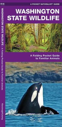 Pocket Naturalists Guide to Washington Wildlife