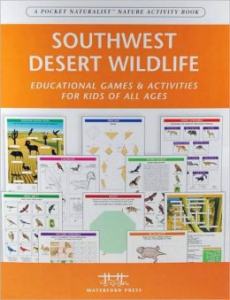Pocket Naturalist Activity Book: Southwestern Desert Wildlife Nature
