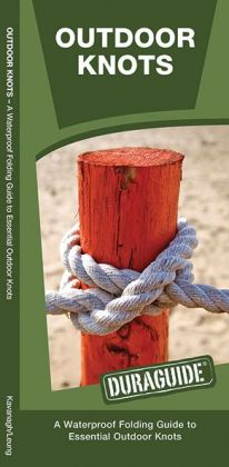 Outdoor Knots: A Waterproof Reference to Essential Outdoor Knots