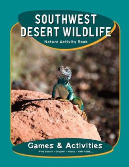 Southwest Desert Wildlife Nature Activity Book