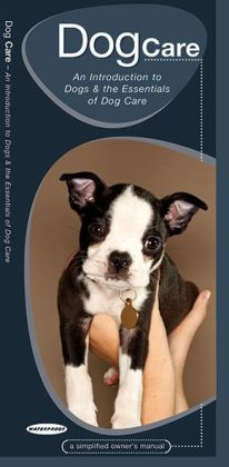 Dog Care: An Introduction to Dogs & the Essentials of Dog Care