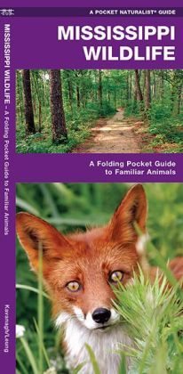Mississippi Wildlife: An Introduction to Familiar Species