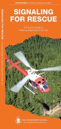 Signaling for Rescue: A Folding Pocket Guide to Helping Searchers Find You