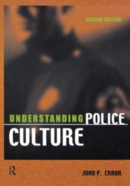 Understanding Police Culture