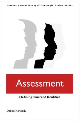 Assessment: Defining Current Realities