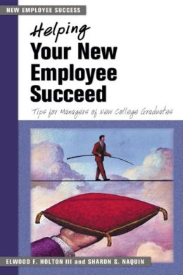 Helping Your New Employee Succeed: Tips for Managers of New College Graduates