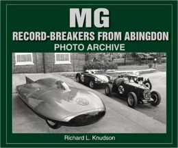 M G Record-Breakers from Abingdon Photo Archive