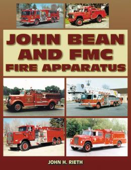 John Bean and FMC Fire Apparatus