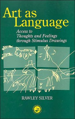 Art as Language: Access to Emotions and Cognitive Skills through Drawings