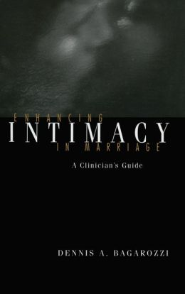 Enhancing Intimacy in Marriage: A Clinician's Handbook