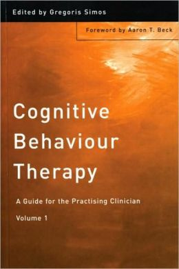 Cognitive Behaviour Therapy: A Guide for the Practicing Clinician