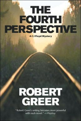 The Fourth Perspective (CJ Floyd Series #5)