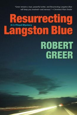 Resurrecting Langston Blue (CJ Floyd Series #4)