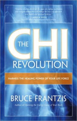 Chi Revolution: Dragon and Tiger Chi Gung for Self-Healing