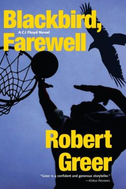 Blackbird, Farewell (CJ Floyd Series #7)