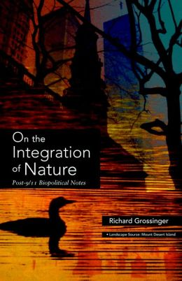 On the Integration of Nature: Post-9/11 Biopolitical Notes