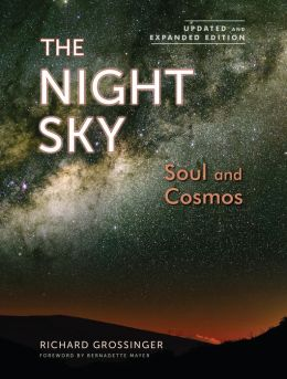 The Night Sky, Updated and Expanded Edition: Soul and Cosmos: The Physics and Metaphysics of the Stars and Planets