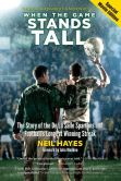 Book Cover Image. Title: When the Game Stands Tall, Special Movie Edition:  The Story of the De La Salle Spartans and Football's Longest Winning Streak, Author: Neil Hayes