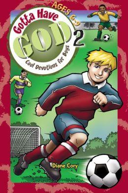 Gotta Have God 2: Ages 6-9